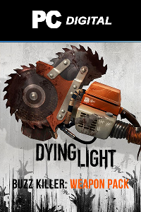 Dying Light - Buzz Killer Weapon Pack DLC PC