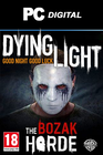 Dying Light: The Bozak Horde DLC PC